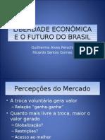 Liberdade Economica e o Futuro Do Brasil