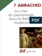 ABIRACHED, R. - La Crise Du Personnage dans le Theatre Moderne [fr].pdf