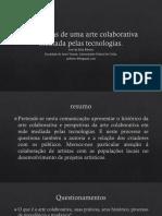 Arte Colaborativa Mediada Pelas Tecnologias José da Silva Ribeiro