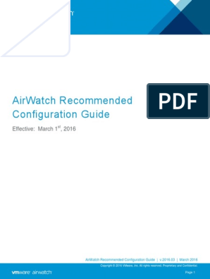 AirWatch Recommended Configuration Guide | Mobile App