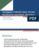 Gangguan Psikotik Akut (Acute & Transient Psychotic)