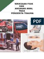 Pemeriksaan Fisik Dan Penanganan Awal Pada Penderita Trauma