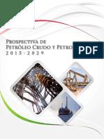 Prospectiva Petroleo Crudo y Petroliferos SENER 2015