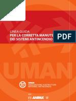 0262 Uman Linea Guida Per La Corretta Manutenzione Dei Sistemi Antincendio Abstract f11fff692f92a188e67359f6befad610