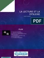 La Lecture Et La Dyslexie