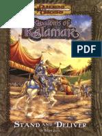 D&D 3.0 - Kingdoms of Kalamar - Stand and Deliver