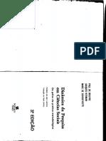 Bruyne; Herman; Schoutheete. Dinâmica da pesquisa em Ciências Sociais - Os polos da prática metodológica..