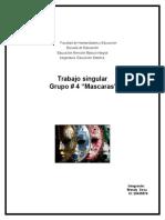 trabajo singular grupo # 4 Mascaras formación estética corporal