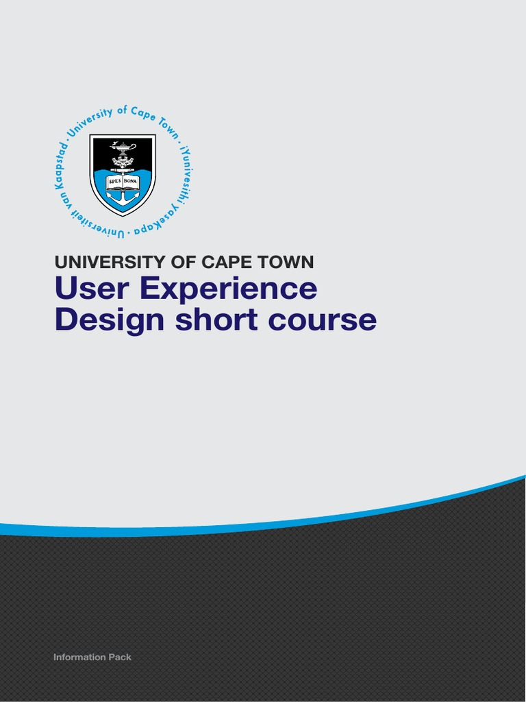 Uct User Experience Design Course Information Pack User Experience Usability