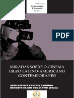 Miradas Sobre o Cinema Ibero Latino-Americano Contemporneo