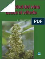 J. Hidalgo Togores - La Calidad Del Vino Desde El Viñedo. Ed. Mundi-Prensa