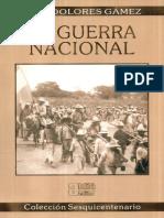 Gámez, José Dolores. La Guerra Nacional, 256 Pp.