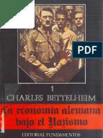Bettelheim Charles - La Economia Alemana Bajo El Nazismo I