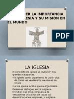 RECONOCER LA IMPORTANCIA DE LA IGLESIA Y SU.pptx