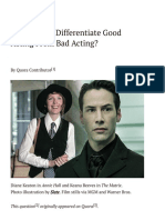 How Do You Differentiate Good Acting From Bad Acting