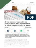 https___www.idealista.com_news_finanzas_hipotecas_2016_12_02_744486-asi-puedes-reclamar-los-gastos-de-formalizacion-de-la-hipoteca-que-te-cobro.pdf