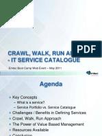 CrawlWalkRunServiceCatalogue0511.pdf