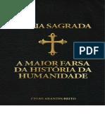 Bíblia Sagrada, A Maior Farsa Da História Da Humanidade