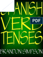 Spanish Verb Tenses_ Conjugatin - Brandon Simpson