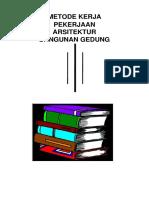 Metode Kerja Pekerjaan Arsitektur