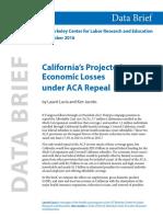 UC Berkeley California Projected Economic Losses Under ACA Repeal