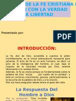 La Profesión de La Fe Cristiana en Relación Con La Verdad y La Libertad