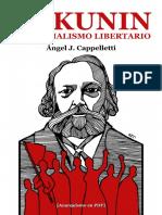 Cappelletti, Ángel J. - Bakunin y El Socialismo Libertario [Anarquismo en PDF]