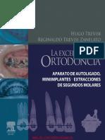 La Excelencia en Ortodoncia