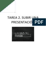 Tarea 2. Subir Presentación a La Red.