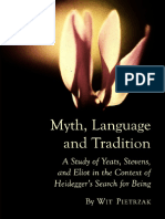 Pietrzak, Wit; Yeats, William Butler; Eliot, Thomas Stearns; Stevens, Wallace Myth, Language and Tradition a Study of Yeats, Stevens, And Eliot in the Context of Heideggers Search for Being