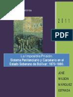 Historia de La Prision y de La Carcel en Colombia-siglo Xix.