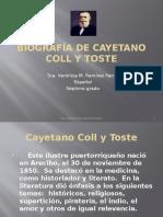 Biografía de Cayetano Coll y Toste - Clase de Español