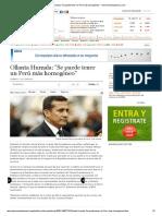 Ollanta Humala_Se Puede Tener Un Perú Más Homogéneo