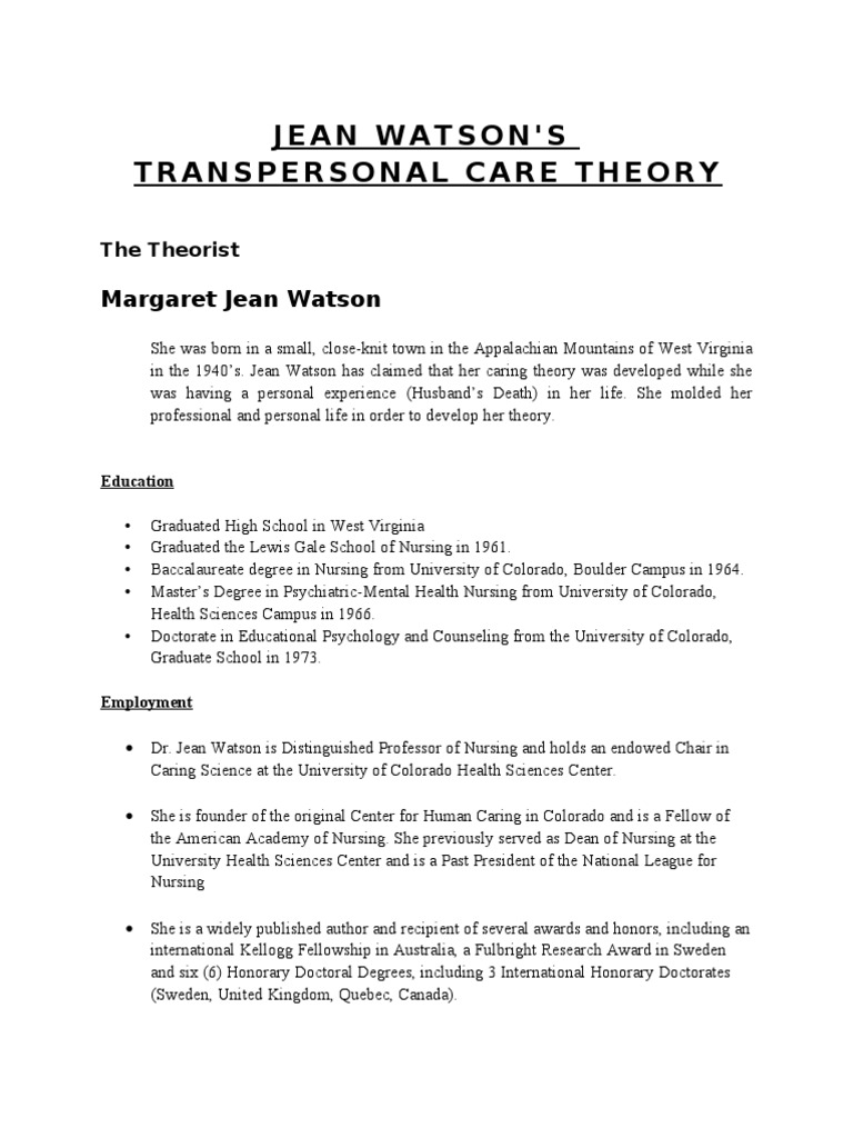 watsons theory of nursing care essay Jean watson spent much of her life teaching and passing on her human science and human care (watson, nursing: jean watson's contribution to nursing theory:.