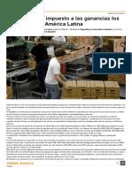 Cómo Pagan El Impuesto a Las Ganancias Los Asalariados e n América Latina - América