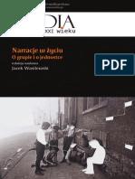 Jacek Wasilewski (red) Narracje w Życiu. O grupie i o jednostce