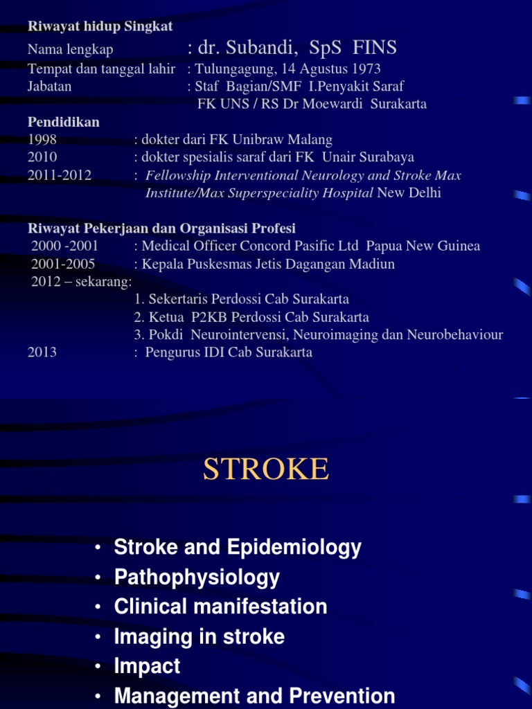 Stroke and Epidemiology - Dr  Subandi Sps Fins