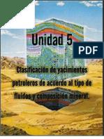 Clasificación de yacimientos petroleros de acuerdo al tipo de fluidos y composición mineral