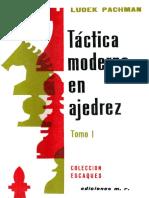 Táctica moderna en ajedrez - Tomo I - Ludek Pachman