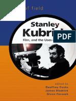 (Wisconsin Film Studies) Geoffrey Cocks, James Diedrick, Glenn Perusek-Depth of Field_ Stanley Kubrick, Film, and the Uses of History-University of Wisconsin Press (2006).pdf
