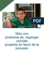 Niño Con Síndrome de Asperger Concibe Proyecto en Favor de La Inclusión