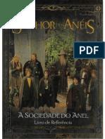 O Senhor Dos Aneis RPG - A Sociedade Do Anel - Livro de Referência