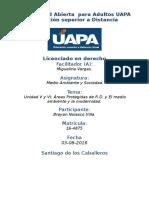 Tarea 5 y 6 Unidad V y VI Medio Ambiente y Sociedad (UAPA) 03-08-2016.docx