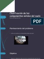 Clasificación de los componentes solidos del suelo.pptx
