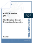 TM-2106 AVEVA Marine (12.1) Hull Detailed Design - Production Information Rev3.0