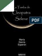 La Tumba de Cleopatra Selene