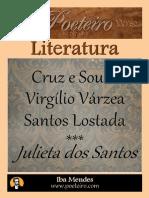 Julieta Dos Santos - Cruz e Sousa - Virgilio Varzea e Santos Lostada
