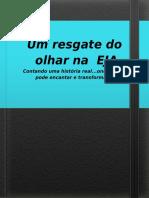 O CONTRASTE DO OLHAR