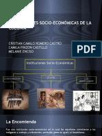 INSTITUCIONES SOCIO-ECONÓMICAS DE LA COLONIA (1)