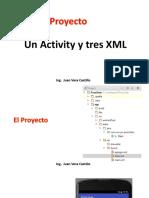 Un Activity y Tres XML